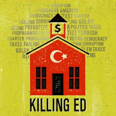 Killing Ed is a documentary film about Gulen's charter schools in the US